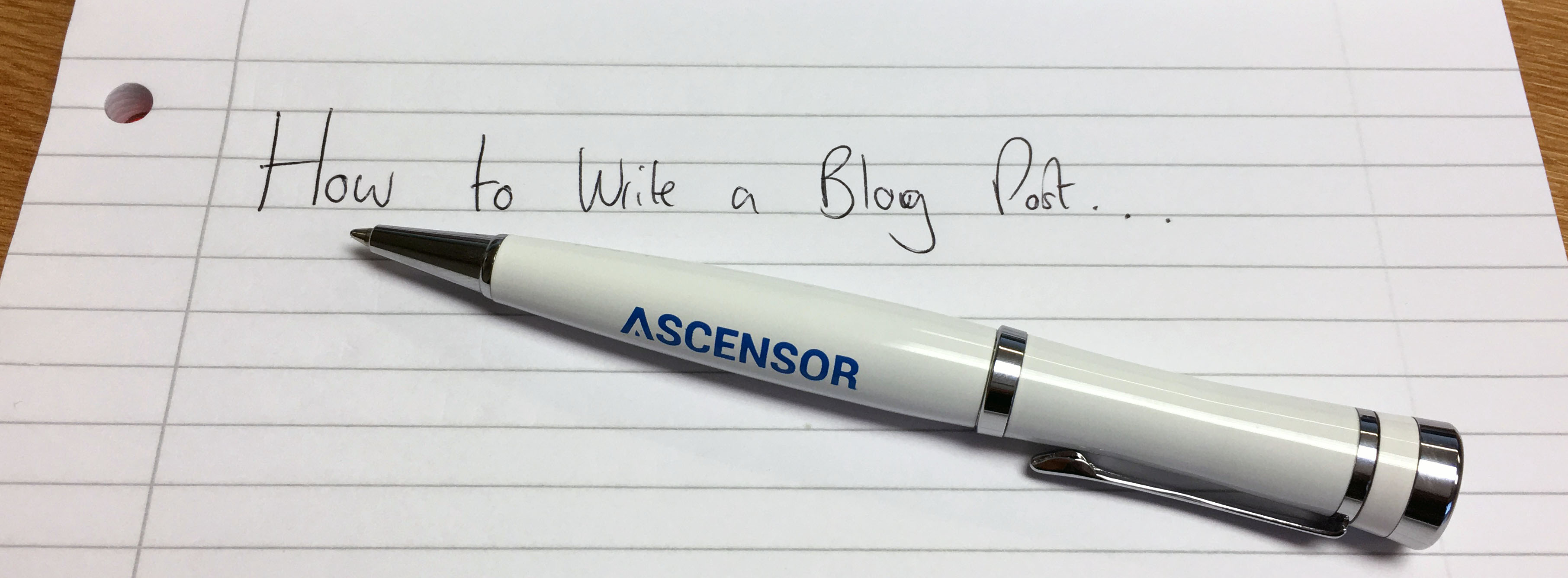 How to write a blog post written on paper with an Ascensor pen